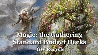 MtG Standard Budget Decks (DTK to SOI) - GW Recycle