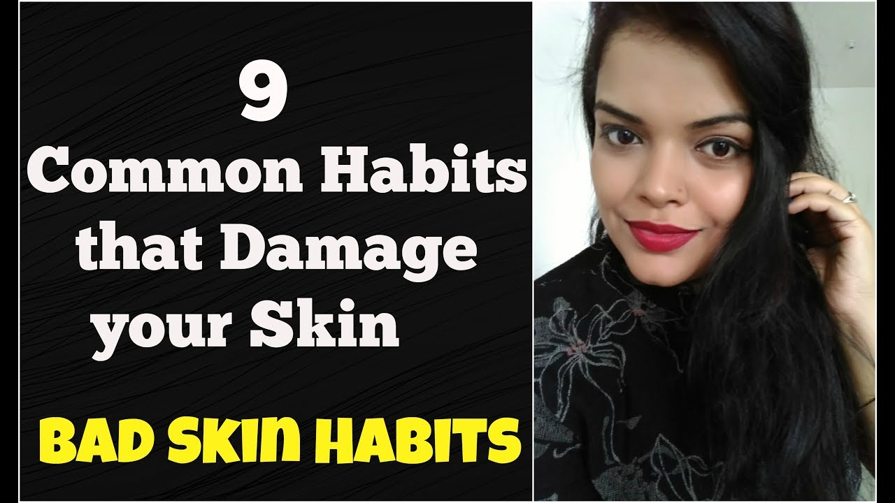 9 SURPRISING THINGS THAT DAMAGE YOUR SKIN | COMMON MISTAKES, BEAUTY HACKS THAT CAN RUIN SKIN