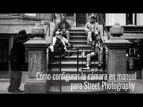 Cómo configurar la cámara en MANUAL para STREET PHOTOGRAPHY