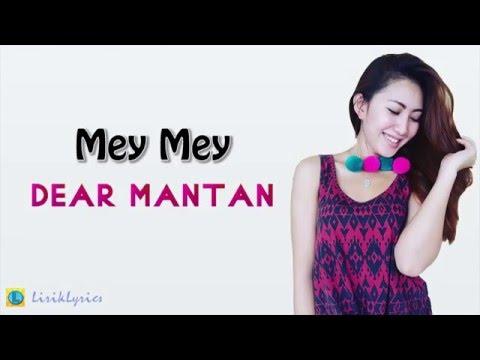 iMey Mey   Dear Mantan [Lirik]