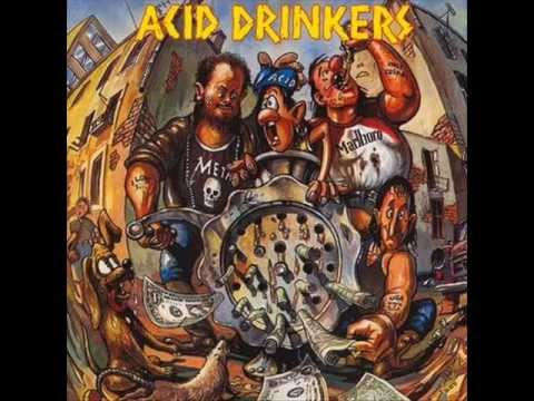 Acid Drinkers - Flooded With Wine