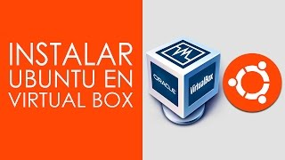 Instalar Ubuntu 14.04 LTS en Virtual Box