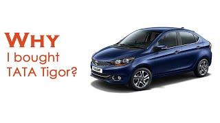 Why I bought TATA Tigor over Maruti Dezire and Ford Aspire in 2019