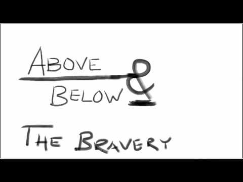 HD - Above and Below - The Bravery [Unknown Remake/Cover]
