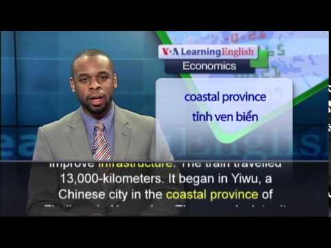 Anh ngữ đặc biệt: China and Spain Longest Railway Opens (VOA)