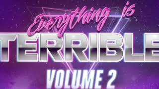 Everything is Terrible: Volume 2 Poster Reveal