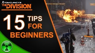 The Division | 15 Beginner Tips for Starting off in the Division for PS4, Xbox One, and PC