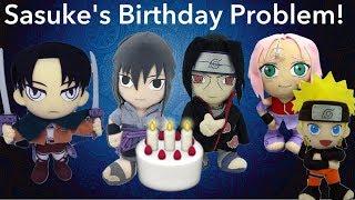 Anime Plush Adventures: Sasuke's Birthday Problem!