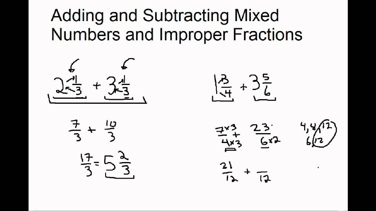 Adding and Subtracting Mixed Numbers and Improper Fractions - YouTube