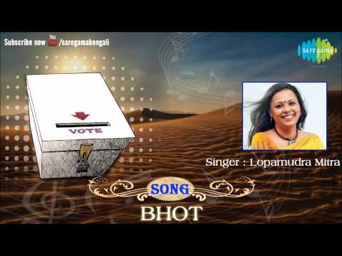 Bhot (Vote) | Vote For Freedom | Lopamudra Mitra