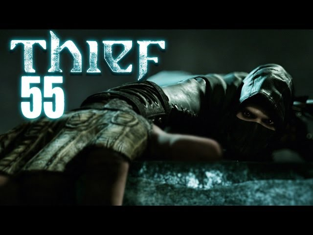 THIEF 4 [HD+] #055 - Martin Looter King ★ Let's Play Thief (2014)