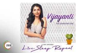 Vijayanti, The Perfect Shaadi Material | Love,Sleep,Repeat | Promo | Streaming Now On ZEE5
