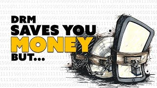 DRM SAVES You Money! But... - The Know Game News