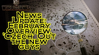 World of Tanks - News Update: February Overview