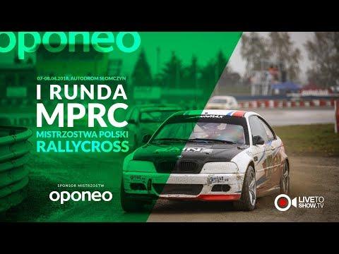 1. runda OPONEO Mistrzostw Polski Rallycross - Autodrom Słomczyn - 8 kwietnia 2018