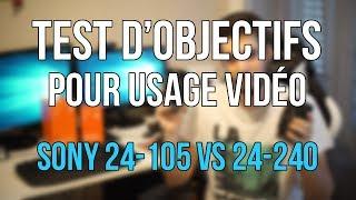 [TEST] SONY 24-105mm VS 24-240mm for filmmaking