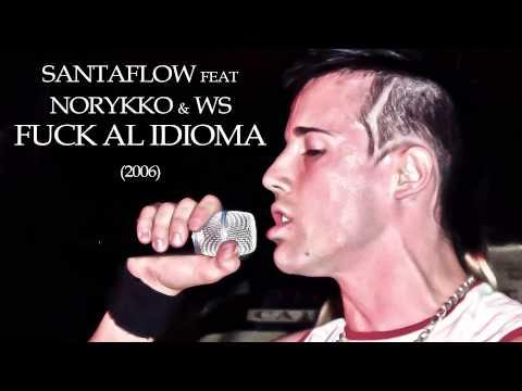 Santaflow Feat Norykko Ws Fuck Al Idioma
