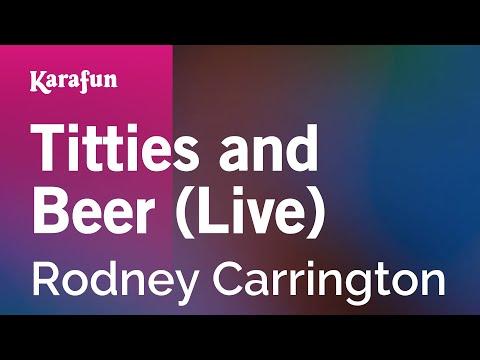 Karaoke Titties and Beer (Live) - Rodney Carrington *