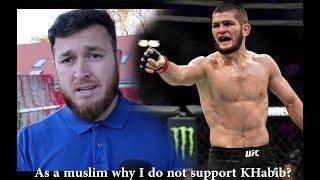 As A Muslim Why I don't Support Khabib Nurmagomedov ?