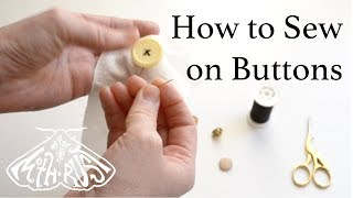 How to Sew on a Button - DIY Hand Sewing Tutorial