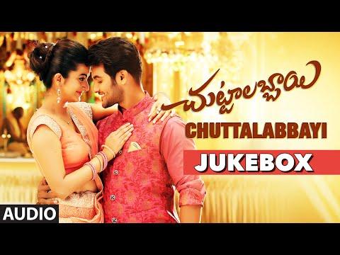 "Chuttalabbayi Jukebox || ""Chuttalabbayi"" || Aadi, Namitha Pramodh, SS Thaman || Telugu Songs 2016"