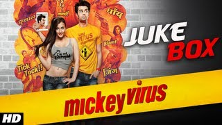 Mickey Virus - Mickey Virus Full Songs (Jukebox) | Manish Paul, Varun Badola, Elli Avram | Latest Hindi Movie 2013