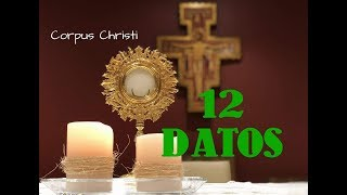 ¿QUÉ ES EL CORPUS CHRISTI? 12 DATOS IMPORTANTES | Orgullosamente católico, episodio 8.