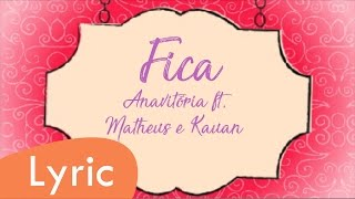 download musica Fica - Anavitória ft Matheus e Kauan