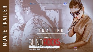 BLIND ROCKS | New Nepali Movie Trailer 2018/2074 | Ft. Benisha Hamal, Arpan Thapa, Gauri Malla