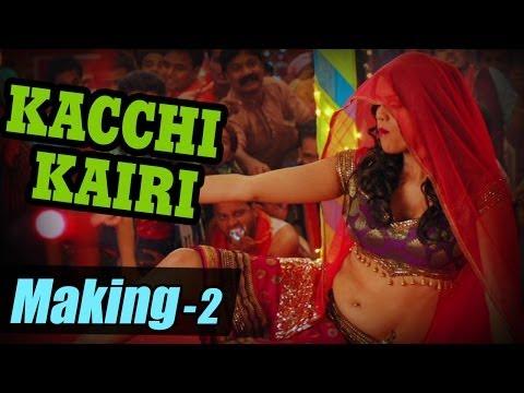 Making of Kacchi Kairi Song - Part 2 - Pune via Bihar - Sonu...