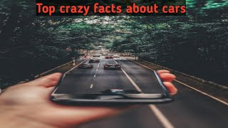 Top 10 crazy facts about car| facts about car