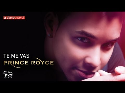 PRINCE ROYCE - Te Me Vas (Official Web Clip)