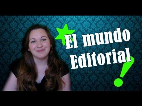 ¿Cómo funciona el mundo editorial?