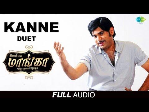 Kanne Unnaal - Full Audio | Maanga | Premgi Amaren | Advaitha | Leema |  Snehan | Hemambika