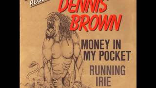 Dennis Brown - Money in my pocket cd.1 (full album)