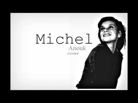 Michel - Anouk cover