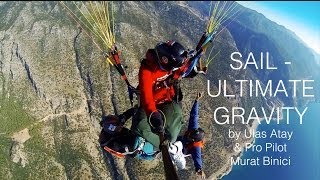 Sail - Pro Paragliding Action (Ultimate Gravity Mix) by Ulas Atay