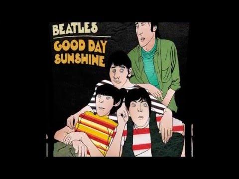 Beatles - Good Day Sunshine