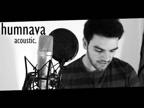 Humnava - Hamari Adhuri Kahani | Mithoon | Papon | Cover by Avish Sharma