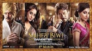 Saheb Biwi Aur Gangster - Saheb Biwi Aur Gangster Returns OFFICIAL trailer 2013