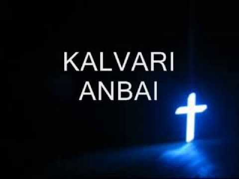 Kalvari Anbai Lyrics video
