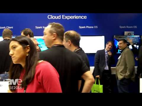 ISE 2016: Cisco Details the Spark Client, Cloud Experience