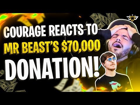 COURAGE REACTS TO MR. BEAST'S $70,000 DONATION?! (Fortnite: Battle Royale)
