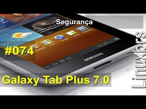 Samsung Galaxy TAB 7.0 Plus - GT-P6210 - Parte 50 -Segurança - PT-BR