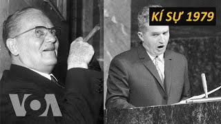 Hai nước cộng sản thân hữu này từ chối ủng hộ Việt Nam | KÍ SỰ 1979