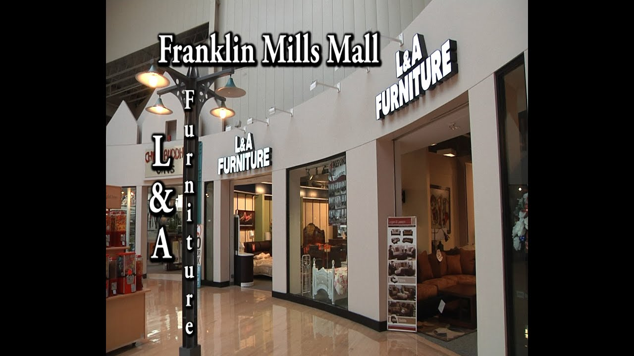 L And A Furniture At The Franklin Mills Mall Philadelphia Pa Youtube