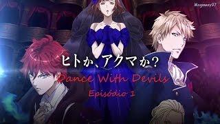 Dance With Devils - EP 1 [Legendado PT BR]