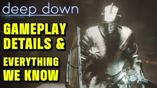 ►DEEP DOWN - PS4 Gameplay Details & Everything we know so far