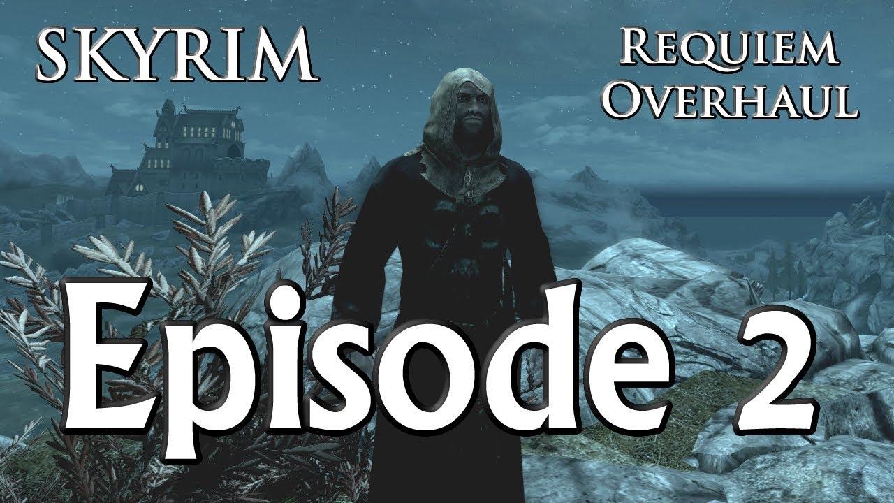 Old skyrim requiem episode 2 youtube