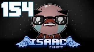 The Binding of Isaac: Rebirth - Let's Play - Episode 154 [Trailer]
